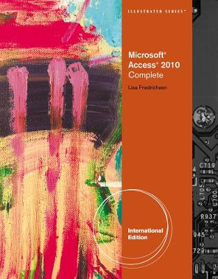 Microsoft  Access 2010: Illustrated Complete