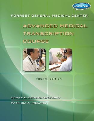 Forrest General Medical Center Advanced Medical Transcription Course: with Audio Transcription Printed Access Card