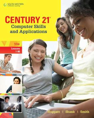 Century 21 (R) Computer Skills and Applications, Lessons 1-90