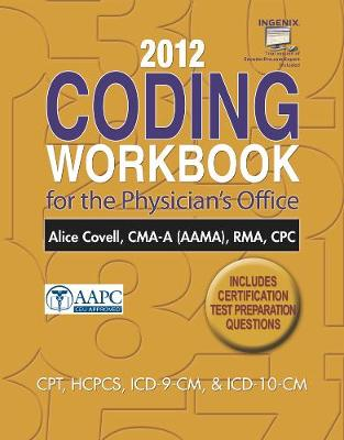 2012 Coding Workbook for the Physician's Office