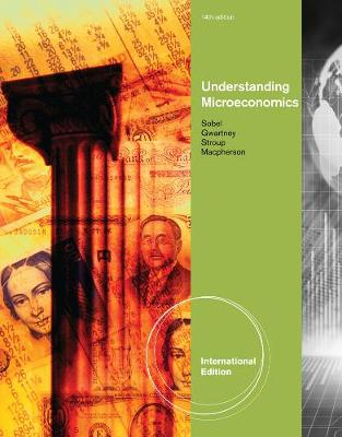 Understanding Microeconomics, International Edition