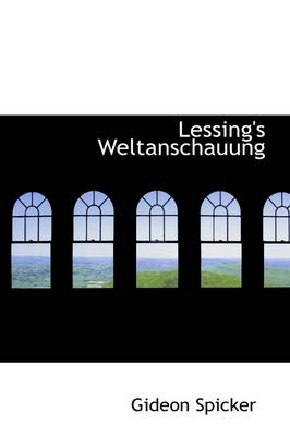 Lessing's Weltanschauung