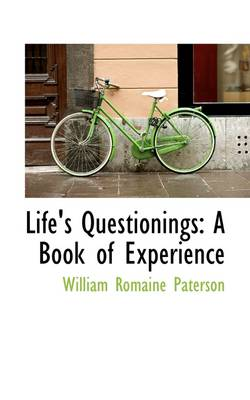 Life's Questionings: A Book of Experience