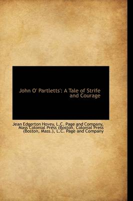 John O' Partletts': A Tale of Strife and Courage