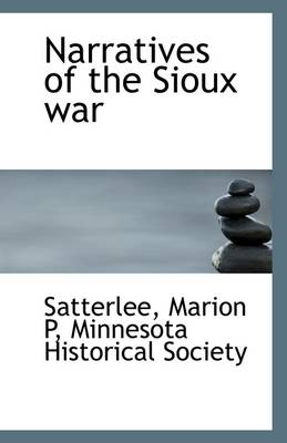 Narratives of the Sioux War