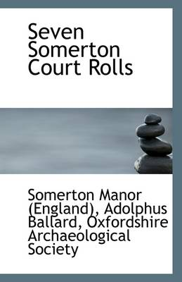Seven Somerton Court Rolls