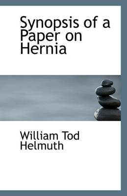 Synopsis of a Paper on Hernia