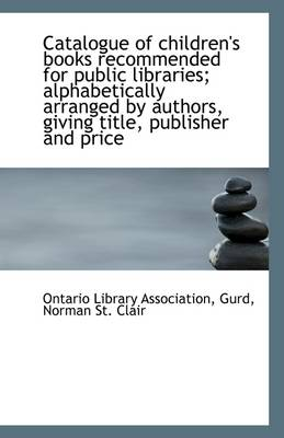 Catalogue of Children's Books Recommended for Public Libraries