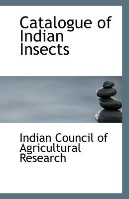 Catalogue of Indian Insects