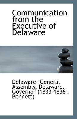 Communication from the Executive of Delaware