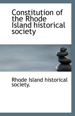 Constitution of the Rhode Island Historical Society