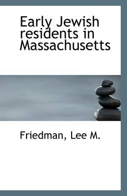 Early Jewish Residents in Massachusetts