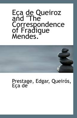 Eca de Queiroz and the Correspondence of Fradique Mendes