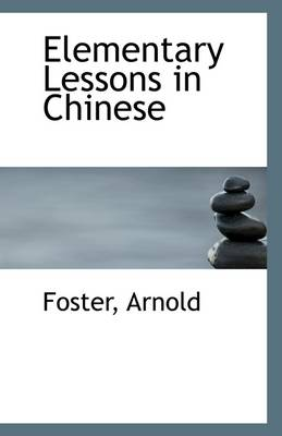 Elementary Lessons in Chinese