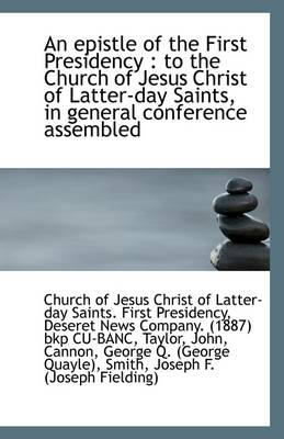 An Epistle of the First Presidency to the Church of Jesus Christ of Latter-Day Saints