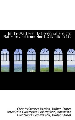 In the Matter of Differential Freight Rates to and from North Atlantic Ports