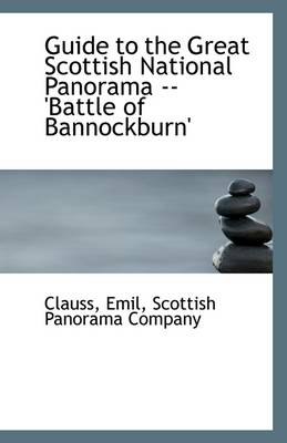 Guide to the Great Scottish National Panorama: Battle of Bannockburn