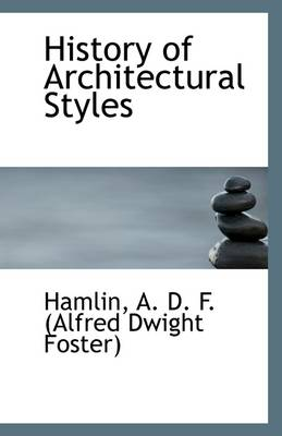 History of Architectural Styles