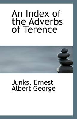 An Index of the Adverbs of Terence