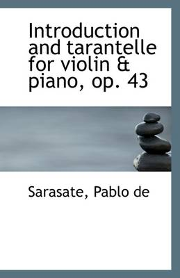 Introduction and Tarantelle for Violin & Piano, Op. 43