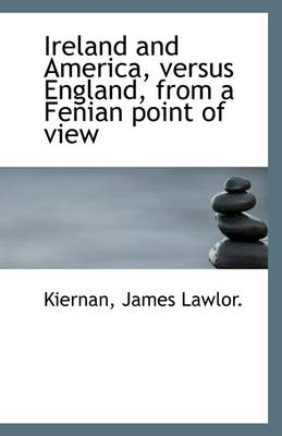 Ireland and America, Versus England, from a Fenian Point of View