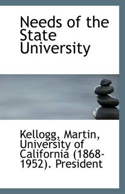 Needs of the State University