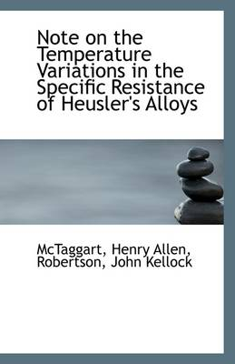 Note on the Temperature Variations in the Specific Resistance of Heusler's Alloys