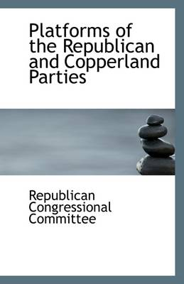 Platforms of the Republican and Copperland Parties