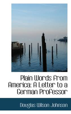 Plain Words from America: A Letter to a German Professor