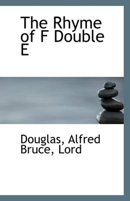 The Rhyme of F Double E