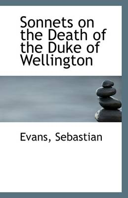 Sonnets on the Death of the Duke of Wellington