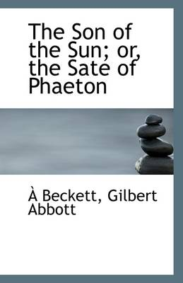 The Son of the Sun; Or, the Sate of Phaeton