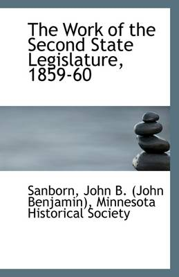 The Work of the Second State Legislature, 1859-60