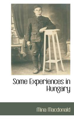 Some Experiences in Hungary