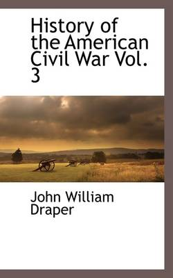 History of the American Civil War Vol. 3