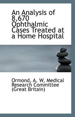 An Analysis of 8,670 Ophthalmic Cases Treated at a Home Hospital