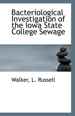 Bacteriological Investigation of the Iowa State College Sewage