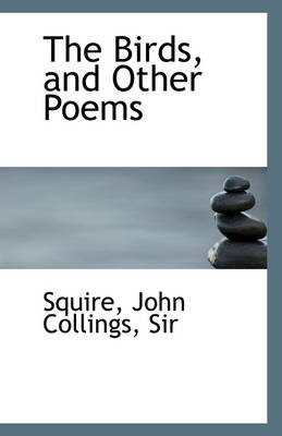 The Birds, and Other Poems