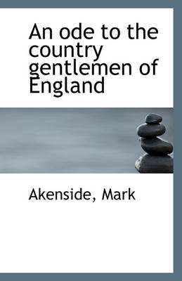 An Ode to the Country Gentlemen of England