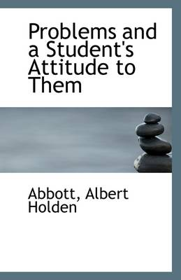 Problems and a Student's Attitude to Them
