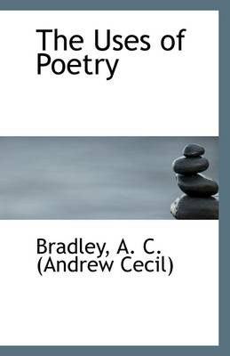 The Uses of Poetry
