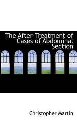 The After-Treatment of Cases of Abdominal Section