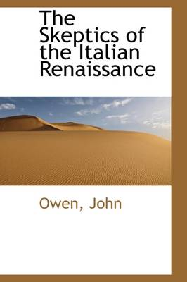 The Skeptics of the Italian Renaissance