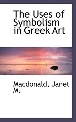 The Uses of Symbolism in Greek Art