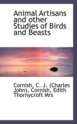 Animal Artisans and Other Studies of Birds and Beasts