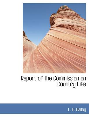 Report of the Commission on Country Life