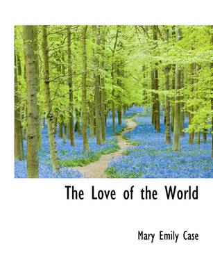 The Love of the World