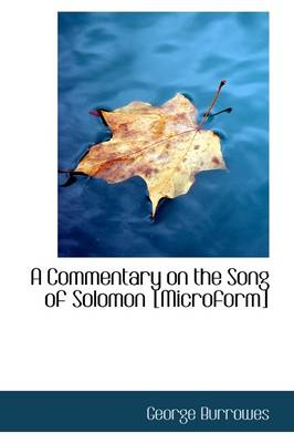A Commentary on the Song of Solomon [Microform]