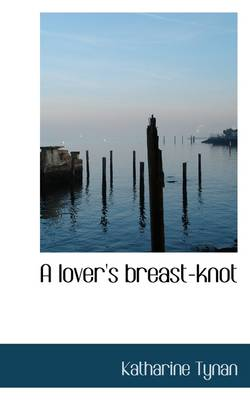 A Lover's Breast-Knot