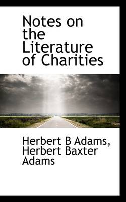 Notes on the Literature of Charities